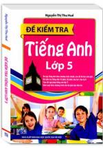 Đề Kiểm Tra Tiếng Anh Lớp 5