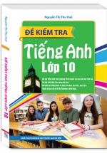 Đề Kiểm Tra Tiếng Anh Lớp 10