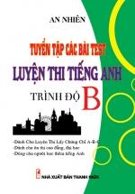 Tuyển Tập Các Bài Test Luyện Thi Tiếng Anh Trình Độ B