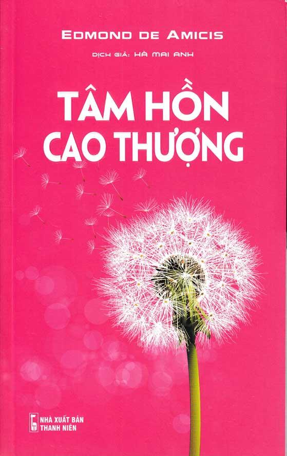 Tâm Hồn Cao Thượng - Edmond De Amicis - EBOOK/PDF/PRC/EPUB