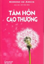 Tâm Hồn Cao Thượng - Edmond De Amicis