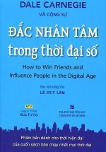 Đắc Nhân Tâm Trong Thời Đại Số (How to win friends and influence People in the Digital Age)