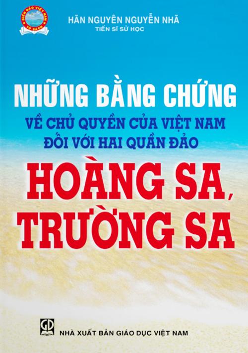 Những Bằng Chứng Về Chủ Quyền Của Việt Nam Đối Với Hai Quần Đảo Hoàng Sa, Trường Sa - EBOOK/PDF/PRC/EPUB