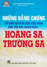 Những Bằng Chứng Về Chủ Quyền Của Việt Nam Đối Với Hai Quần Đảo Hoàng Sa, Trường Sa