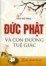 Đức Phật Và Con Đường Tuệ Giác (Tái Bản)