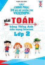 Chinh phục 30 Bộ Đề Thi Violympic Giải Toán Bằng Tiếng Anh Trên Mạng Internet Lớp 2