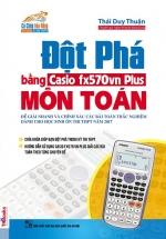 Đột Phá Môn Toán Bằng Casio Fx570vn Plus
