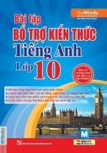 Bài Tập Bổ Trợ Kiến Thức Tiếng Anh Lớp 10