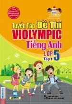 The Windy - Tuyển Tập Đề Thi Violympic Tiếng Anh Lớp 5 Tập 1 (Kèm CD)