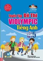 The Windy - Tuyển Tập Đề Thi Violympic Tiếng Anh Lớp 5 Tập 2 (Kèm CD)
