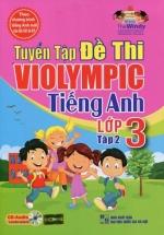 The Windy - Tuyển Tập Đề Thi Violympic Tiếng Anh Lớp 3 Tập 2 (Kèm CD)