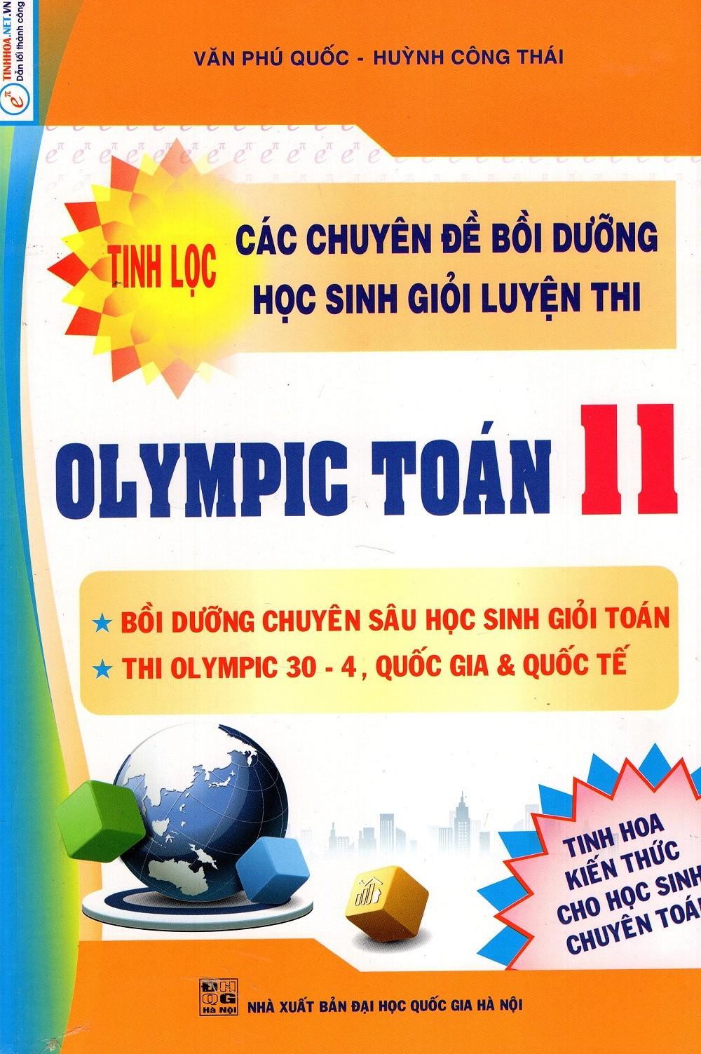 Tinh Lọc Các Chuyên Đề Bồi Dưỡng Học Sinh Giỏi Luyện Thi Olympic Toán Lớp 11 - EBOOK/PDF/PRC/EPUB