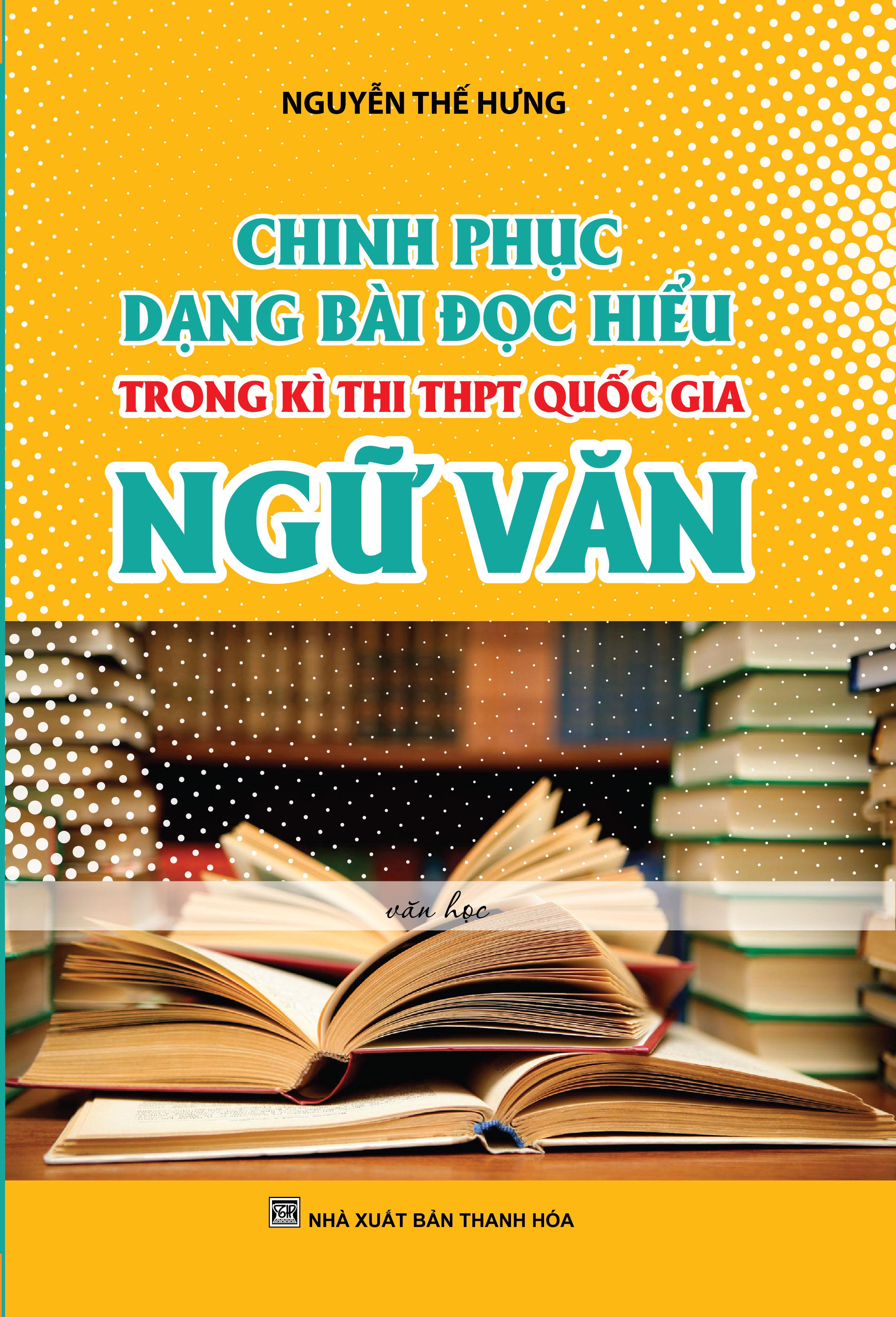 Chinh Phục Dạng Bài Đọc Hiểu Trong Kì Thi THPT Quốc Gia Ngữ Văn - EBOOK/PDF/PRC/EPUB