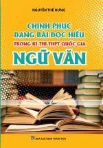 Chinh Phục Dạng Bài Đọc Hiểu Trong Kì Thi THPT Quốc Gia Ngữ Văn