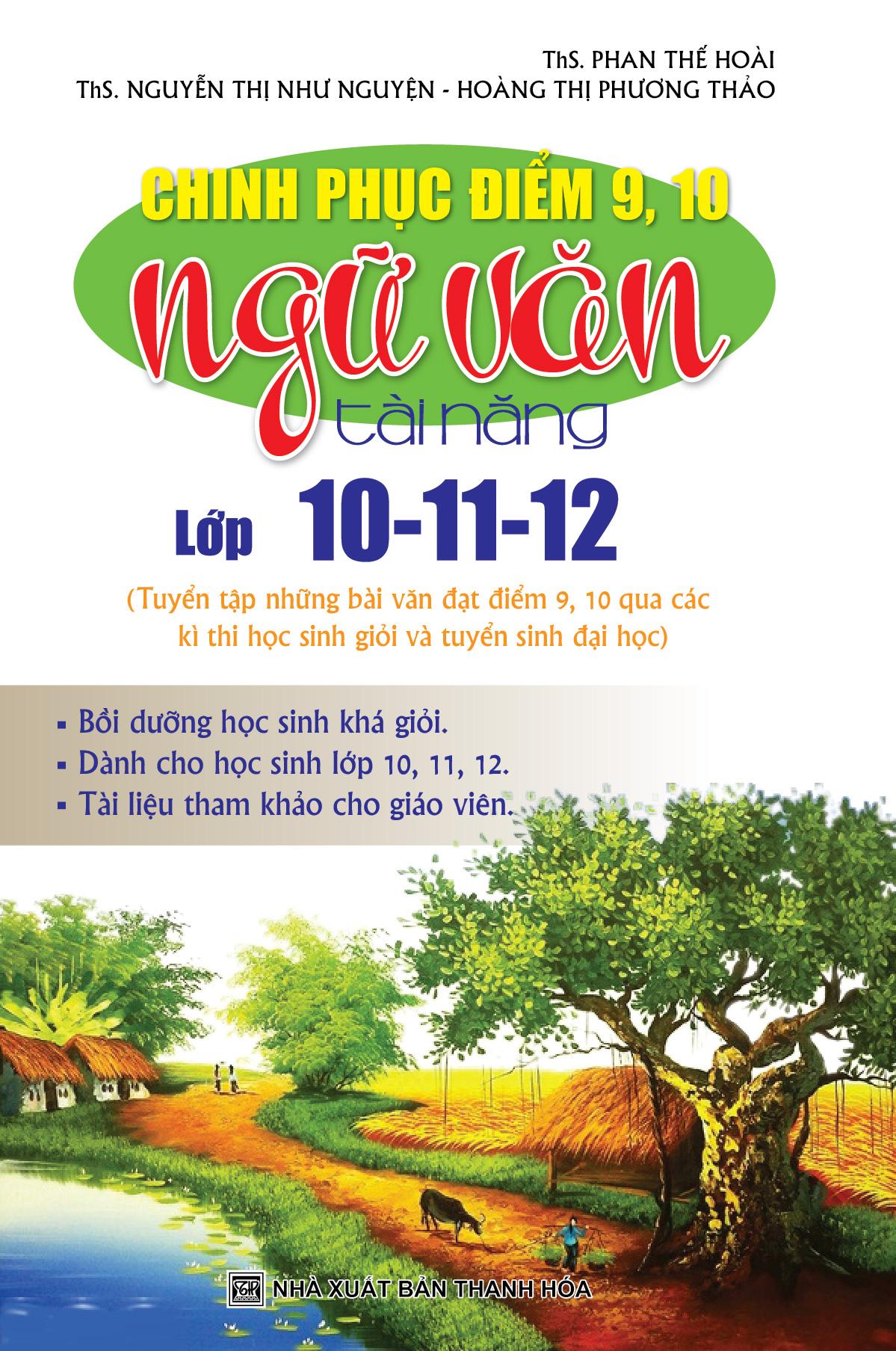 Chinh Phục Điểm 9, 10 Ngữ Văn Tài Năng Lớp 10 - 11 - 12 - EBOOK/PDF/PRC/EPUB