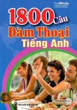 1800 Câu Đàm Thoại Tiếng Anh (Kèm CD)