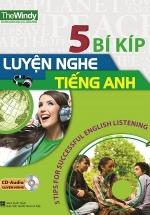 5 Bí Kíp Luyện Nghe Tiếng Anh (Kèm CD)