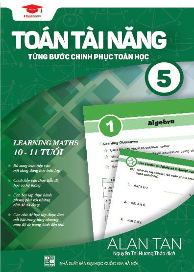 Toán Học Singapore - Toán Tài Năng - Từng Bước Chinh Phục Toán Học - Tập 5