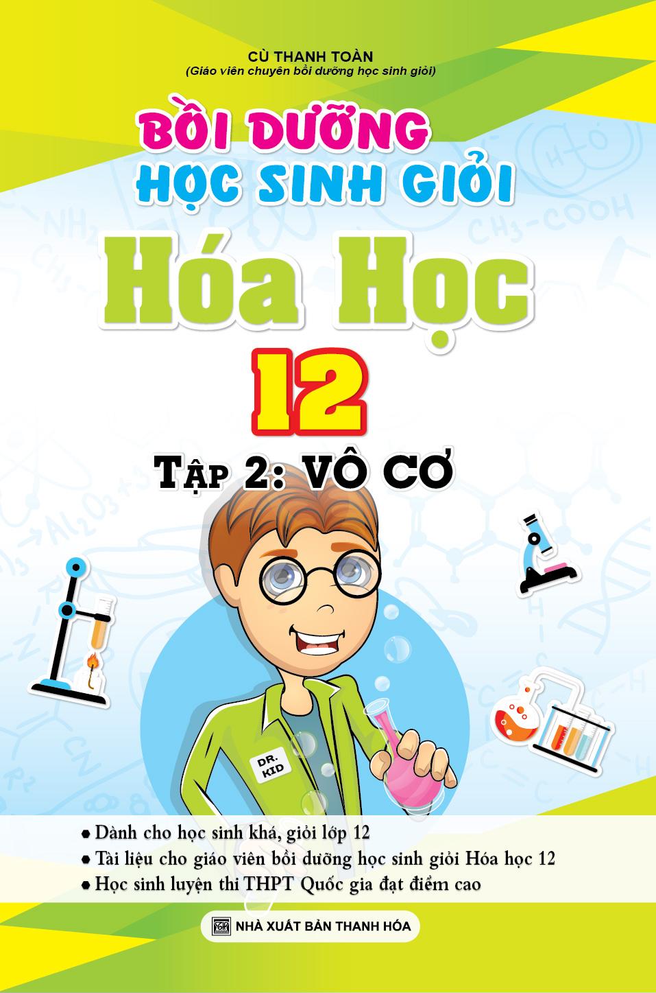 Bồi Dưỡng Học Sinh Giỏi Hóa Học 12 Tập 2: Vô Cơ - EBOOK/PDF/PRC/EPUB