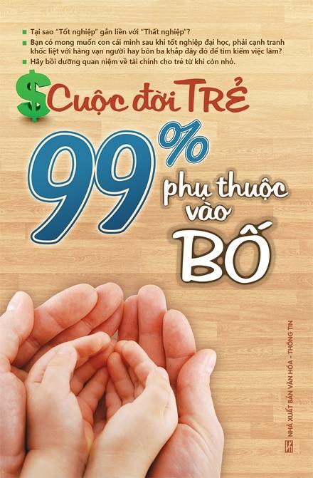 Cuộc Đời Trẻ - 99% Phụ Thuộc Vào Bố - EBOOK/PDF/PRC/EPUB