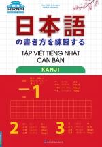 Tập Viết Tiếng Nhật Căn Bản - Kanji