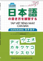 Tập Viết Tiếng Nhật Căn Bản Katakana