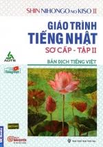Shin Nihongo no Kiso II - Giáo Trình Tiếng Nhật Sơ Cấp Tập 2 - Bản Dịch Tiếng Việt