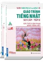 Shin Nihongo no Kiso II - Giáo Trình Tiếng Nhật Sơ Cấp Tập 2 - Giải Thích Văn Phạm Bằng Tiếng Việt