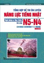 Tổng Hợp Đề Thi Ôn Luyện Năng Lực Tiếng Nhật N5-N4 Ngữ Pháp Và Đọc Hiểu Sơ Cấp