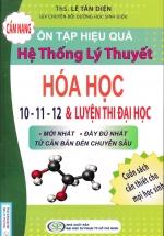 Cẩm Nang Ôn Tập Hiệu Quả Hệ Thống Lý Thuyết Hóa Học 10 - 11 - 12 Và Luyện Thi Đại Học