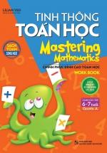 Sách Song Ngữ - Tinh Thông Toán Học - Quyển A (Dành cho Trẻ 6 - 7 Tuổi)