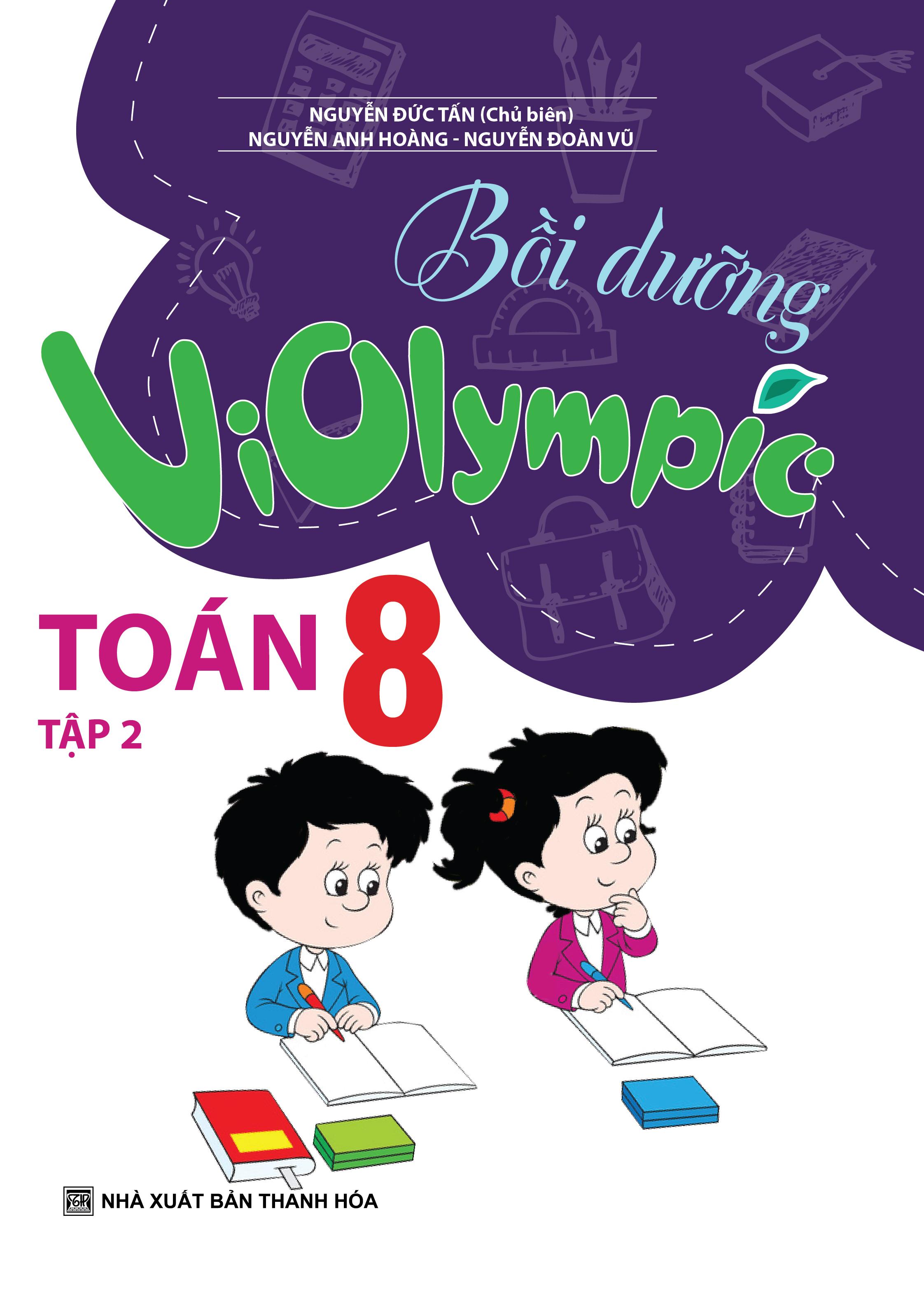Bồi Dưỡng Violympic Toán 8 Tập 2 - Nguyễn Đức Tấn - EBOOK/PDF/PRC/EPUB