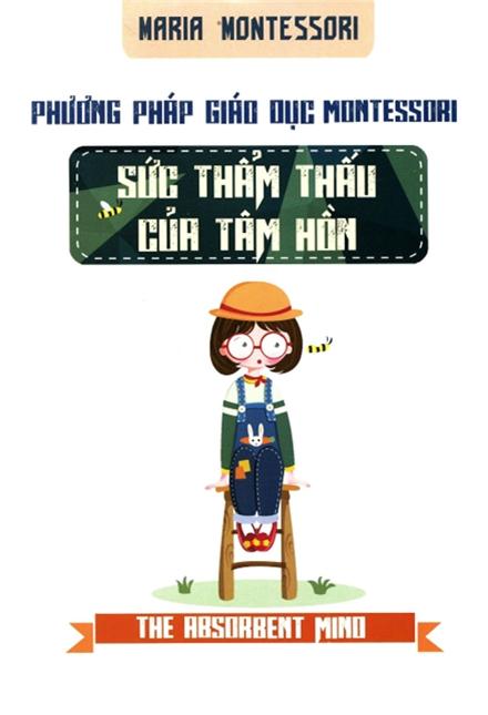 Phương Pháp Giáo Dục Montessori - Sức Thẩm Thấu Của Tâm Hồn - EBOOK/PDF/PRC/EPUB