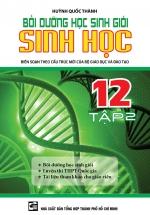 Bồi Dưỡng Học Sinh Giỏi Sinh Học 12 Tập 2