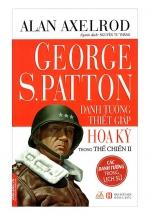 George S.Patton - Danh Tướng Thiết Giáp Hoa Kỳ Trong Thế Chiến II