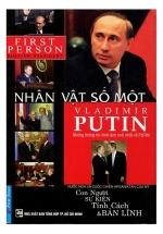 Putin - Nhân Vật Số 1 Vladimir Putin