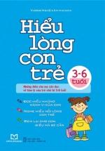 Hiểu Lòng Con Trẻ 3-6 Tuổi