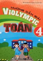 Hướng Dẫn Giải Violympic Toán 4
