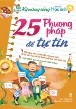 25 Phương Pháp Để Tự Tin Dành Cho Học Sinh