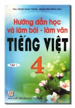 Hướng Dẫn Học Và Làm Bài - Làm Văn Tiếng Việt 4/1