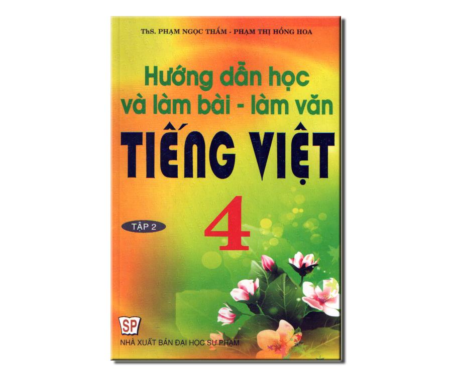 Hướng Dẫn Học Và Làm Bài - Làm Văn Tiếng Việt 4/2 - EBOOK/PDF/PRC/EPUB