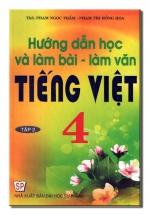 Hướng Dẫn Học Và Làm Bài - Làm Văn Tiếng Việt 4/2