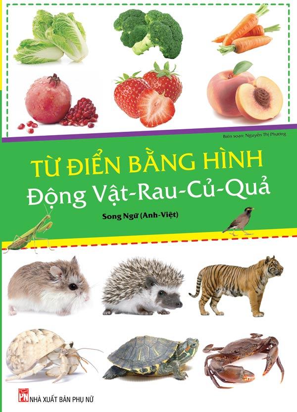 Từ Điển Bằng Hình: Động Vật - Rau - Củ - Quả (Song Ngữ) - EBOOK/PDF/PRC/EPUB