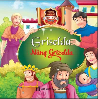 Truyện Cổ Tích Song Ngữ Anh Việt - Nàng Griselda