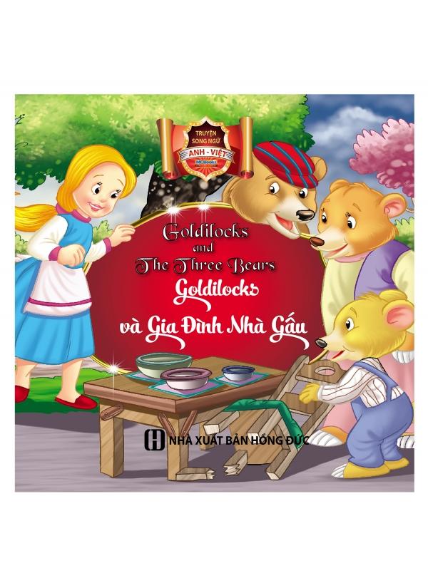 Truyện Cổ Tích Song Ngữ Anh Việt – Goldilocks Và Gia Đình Gấu