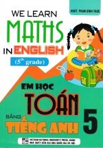 We Learn Maths In English - Em Học Toán Bằng Tiếng Anh 5
