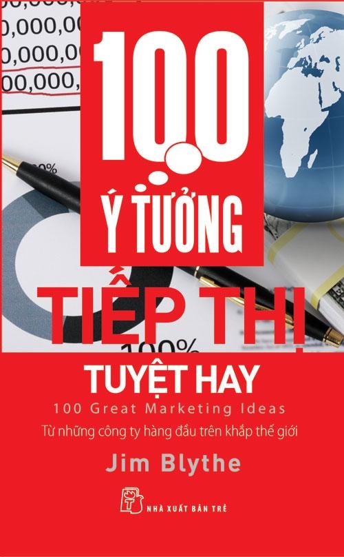 100 Ý Tưởng Tiếp Thị Tuyệt Hay - EBOOK/PDF/PRC/EPUB