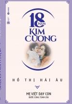 18 Năm Kim Cương- Mẹ Việt Dạy Con Bước Cùng Toàn Cầu