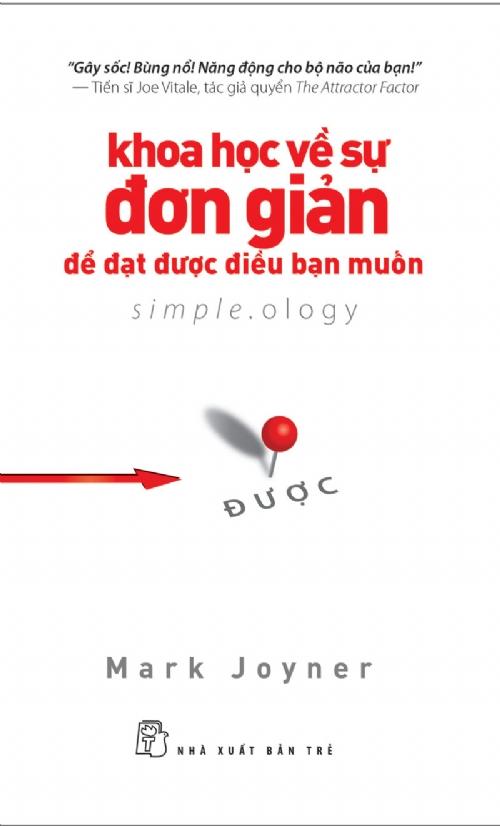 Khoa Học Về Sự Đơn Giản Để Đạt Được Điều Bạn Muốn - EBOOK/PDF/PRC/EPUB