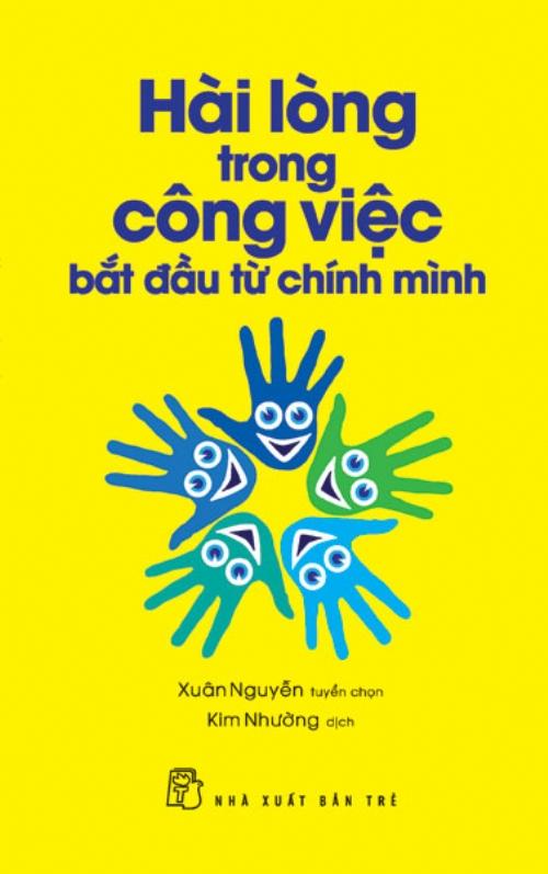 Hài Lòng Trong Công Việc Bắt Đầu Từ Chính Mình - EBOOK/PDF/PRC/EPUB